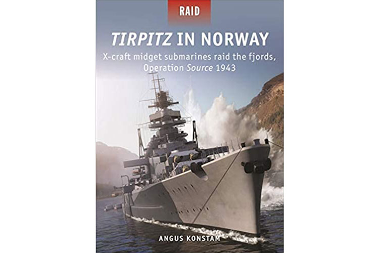 Tirpitz in Norway: Operation Source 1943